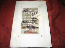 The Scalpel and the Soul : Encounters with Surgery...ALLAN J HAMILTON HD SIGNED