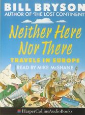 Bill Bryson - Neither Here Nor There : Travels in Europe (2xCass A/Book 1993)