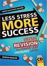 Irish Revision for Junior Cert Ordinary Level (Less Stress More Success), Maguir