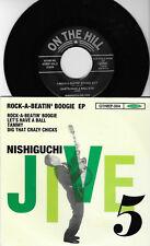 """Nishiguchi Jive 5 * Rock-a-coups """"Boogie * japonais 7"""" EP (1996) othrep - 004"""