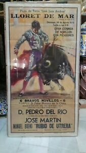 1973 Cartel de Toros Lloret De Mar Pedro Del Río, Jose Martín, Rubio De Utrera