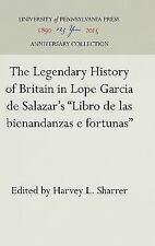 The Legendary History of Britain in Lope Garcia De Salazar's Libro De-ExLibrary