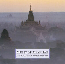 MUSIC OF MYANMAR: BUDDHIST CHANT IN THE PALI TRADITION (2 CD) — VARIOUS ARTISTS