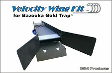 Velocity Wing Kit for Bazooka Gold Trap (Sluice Aileron)