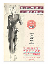 The Haslam System of Dresscutting - Illustrated Book of Draftings No. 25