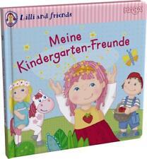 Lilli and friends - Meine Kindergarten-Freunde (2014, Gebundene Ausgabe)