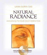 Natural Radiance: Awakening to Your Great Perfection by Lama Surya Das