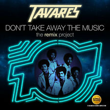 Tavares - Don't Take Away The Music (The Remix Project)  cd