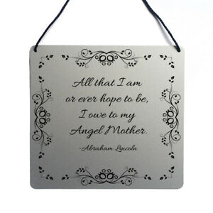 Abraham Lincoln Angel Mother quote wall art sign wall hanging gift Mothers Day