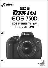 Canon REBEL T6i EOS 750D Digital Camera User Instruction Guide  Manual
