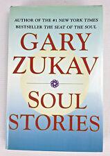 Soul Stories by Gary Zukav, Hardcover 2000