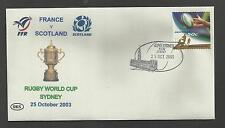 AUSTRALIA 2003 RUGBY WORLD CUP Souvenir Cover FRANCE v SCOTLAND  25/10/2003