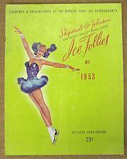 Shipstads & Johnson Ice Follies 17th Annual Edition Program 1953