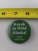 Vintage Kayak in Wild ALASKA Travel Adventures pinback button pin *FF