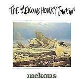 THE MEKONS Honky Tonkin    CD ALBUM   NEW - STILL SEALED