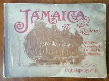 Scarce JAMAICA The New Riviera large format Pictorial Book 1903 Great Color MAP