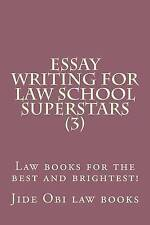 USED (LN) Essay Writing For Law School Superstars (3): Law books for the best an