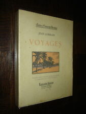 VOYAGES - Jean Lorrain 1921 - Ill. A. Deslignères