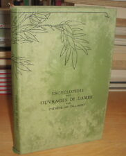 THERESE DE DILLMONT ENCYCLOPEDIE DES OUVRAGES DE DAMES in4 COUTURE BRODERIE 1