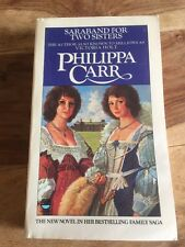 Saraband For Two Sisters Philippa Carr