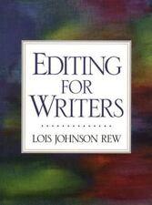Editing for Writers ~ Rew, Lois Johnson PB