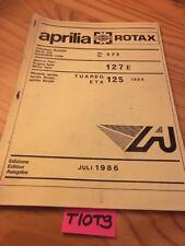 Aprilia parts list 125 Tuareg ETX 86 moteur 127 E 127E catalogue pièce détachée