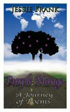 NEWLY Signed Purple Mango: A Journey of Poems by Jessie Frank Paperback Book