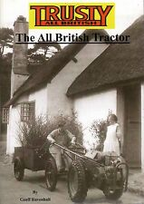 TRACTOR BOOK: TRUSTY: The All British Tractor, Vintage Horticultural Machinery