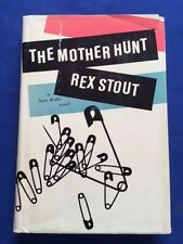 THE MOTHER HUNT - FIRST EDITION BY REX STOUT