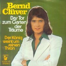 """7"""" Bernd Clüver/Das Tor Zum Garten Der Träume"""