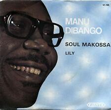 "MANU DIBANGO  ""SOUL MAKOSSA c/w LILLY""  ALL TIME CLASSIC SOUND   LISTEN"