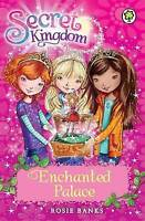 Enchanted Palace: Book 1 (Secret Kingdom), Banks, Rosie, Very Good Book