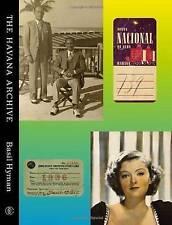 The Havana Archive by Basil Hyman (Hardback, 2012)