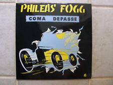 Phileas Fogg-Coma Depasse 1986 France Sonart Disques 7083 M/M Excellent JazzRock