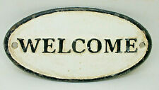 """VINTAGE CAST IRON METAL DOOR SIGN BLACK WHITE OVAL OUTSIDE PLAQUE """" WELCOME """""""