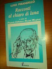 RACCONTI AL CHIARO DI LUNA - LUIGI PIRANDELLO - FERRARO