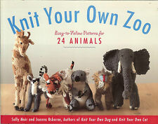 Knit Your Own Zoo: Easy-to-Follow Knitting Patterns for 24 Animals, NEW PB