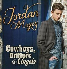 JORDAN MOGEY COWBOYS, DRIFTERS & ANGELS CD 2017
