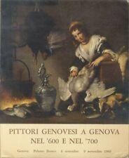 Mostra dei pittori genovesi a Genova nel '600 e nel '700: catalogo.