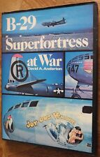 B-29 SUPERFORTRESS AT WAR. David A. Anderton. 1978. Ian Allan