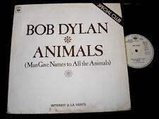 BOB DYLAN/ANIMALS/MAXI 33T PROMO SPECIAL CLUB/FRENCH PRESS