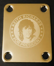 Engraved Etched GUITAR NECK PLATE for Fender - KEITH RICHARDS FOR PRESIDENT Gold