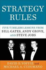 Strategy Rules: Five Timeless Lessons from Bill Gates, Andy Grove, and Steve Job