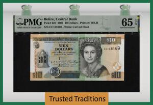 TT PK 62b 2001 BELIZE 10 DOLLARS BEAUTIFUL QUEEN ELIZABETH II PMG 65 EPQ GEM UNC