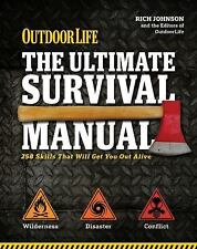The Ultimate Survival Manual Outdoor Life: 333 Skills that Will Get You Out Al