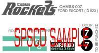 James Bond 007 Corgi Rockets O.H.M.S.S 1 Ford Escort D 923 Peel-Off Stickers