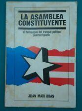 La Asamblea Constituyente de Juan Mari Bras Puerto Rico 1986