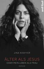 Älter als Jesus o.Mein Leben als Frau,J.Khayyer,gebraucht zum Sonderpreis !!