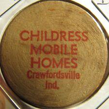 Vintage Childress Mobile Homes Crawfordsville, IN Wooden Nickel - Token Indiana
