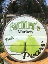 Farmers Market Fresh Pears Round Sign Tin Vintage Garage Bar Decor Old Rustic